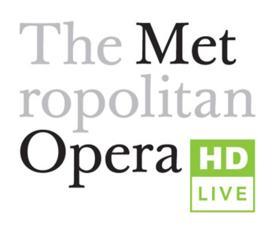 Le Metropolitan Opera HD Live